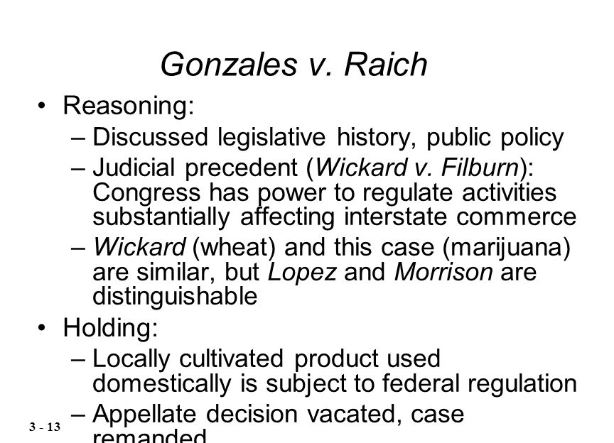 gonzales v raich The supreme court's recent decision in gonzales v raich marks a watershed moment in the development of judicial federalism if it has not quite put an end to t.