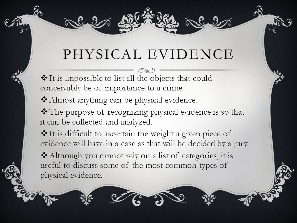 the importance of physical evidence Moved permanently the document has moved here.