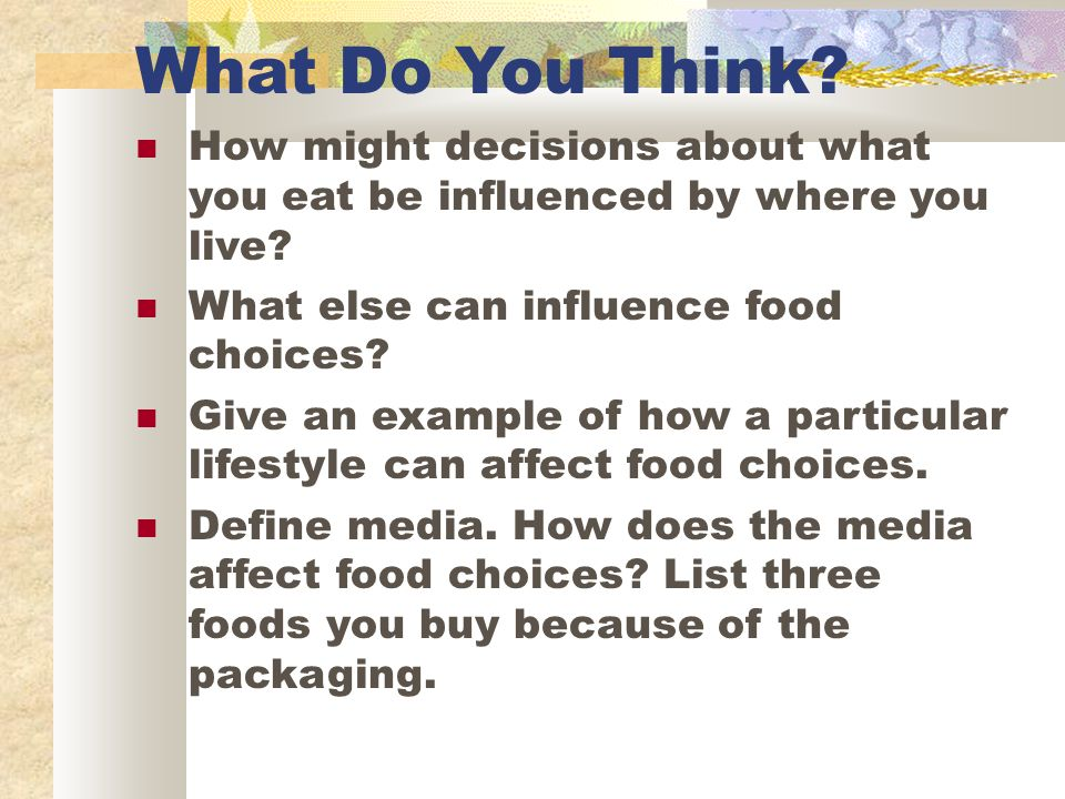 The factors that influence food choices