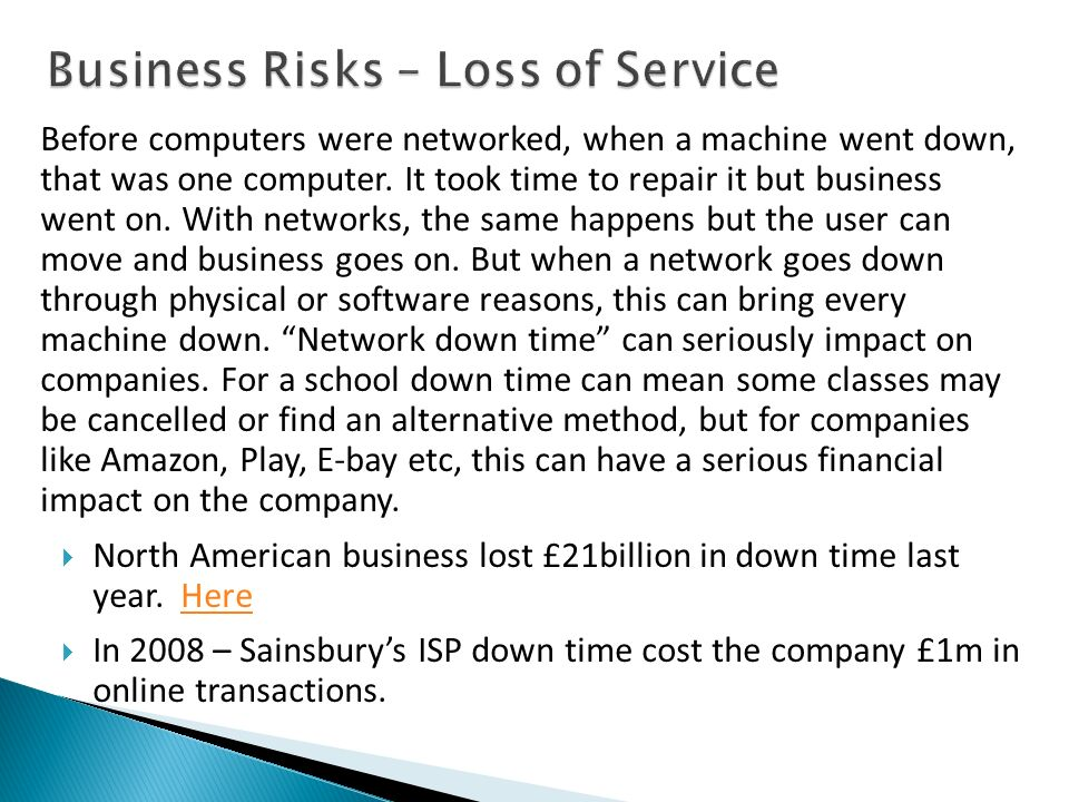 Business Risks – Loss of Service