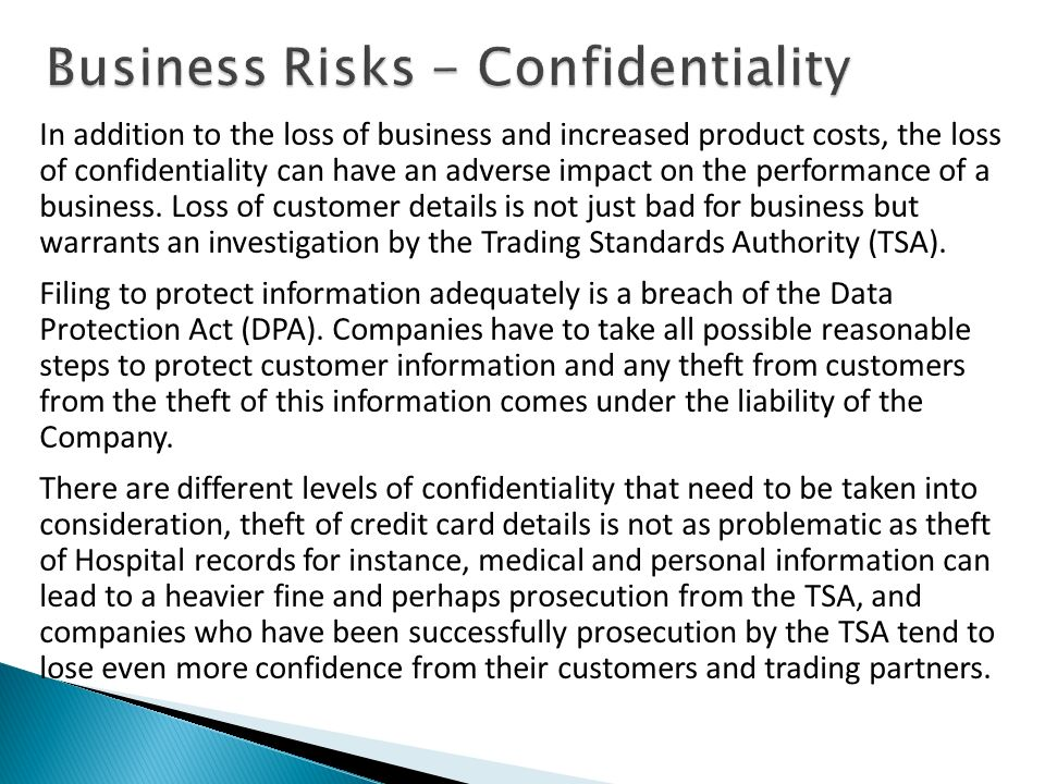 Business Risks - Confidentiality