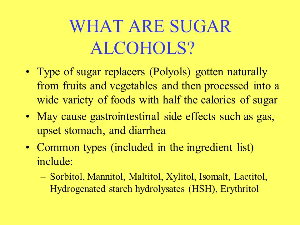 WHAT ARE SUGAR ALCOHOLS