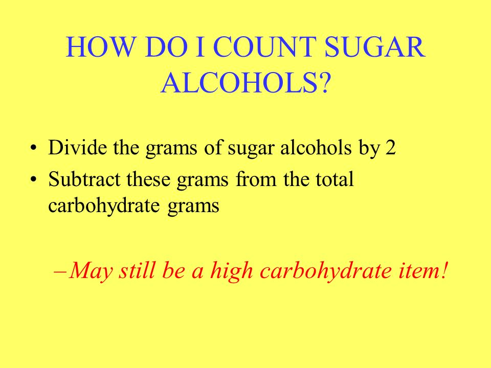 HOW DO I COUNT SUGAR ALCOHOLS