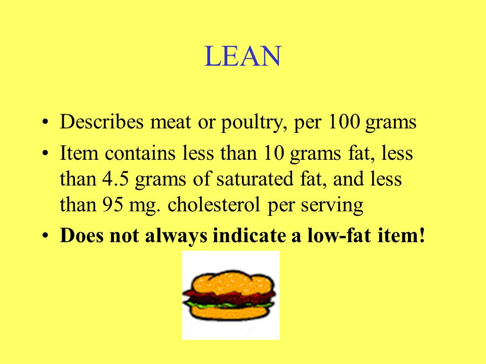 LEAN Describes meat or poultry, per 100 grams