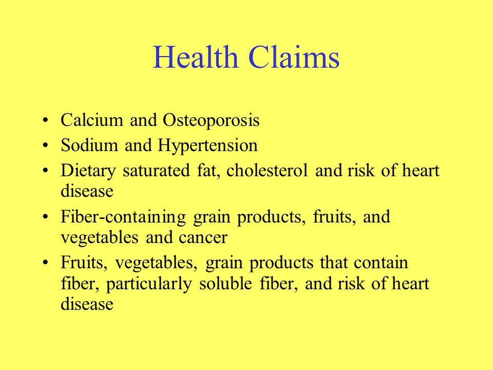 Health Claims Calcium and Osteoporosis Sodium and Hypertension