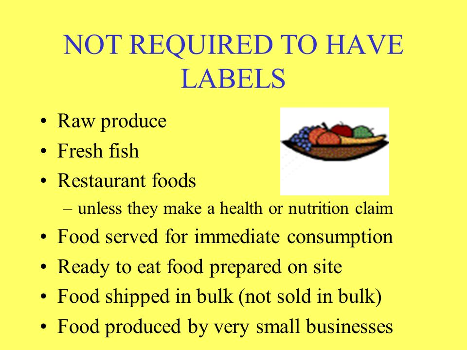 NOT REQUIRED TO HAVE LABELS