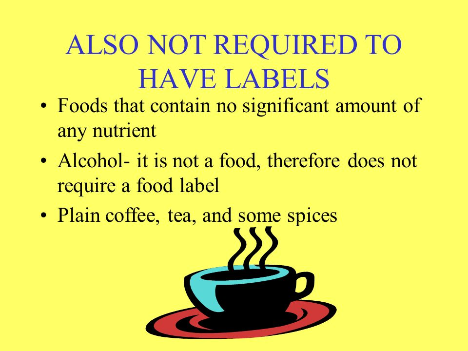 ALSO NOT REQUIRED TO HAVE LABELS