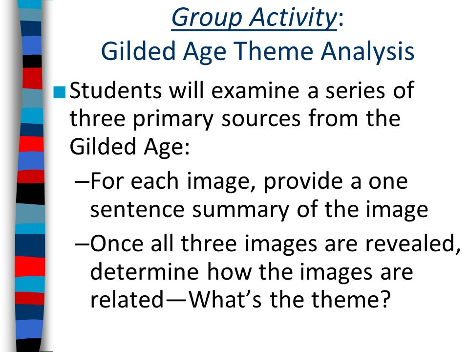 Group Activity: Gilded Age Theme Analysis