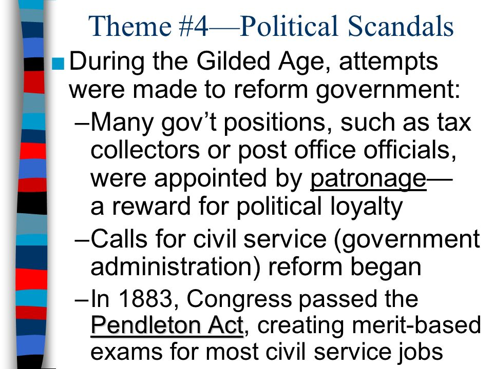 Theme #4—Political Scandals