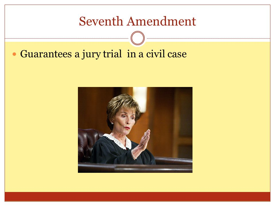 Unit 6Notes: Civil Rights and Liberties - ppt download Jury Trials In Civil Cases