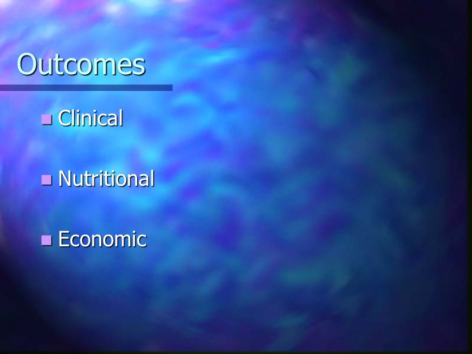 Outcomes Clinical Nutritional Economic