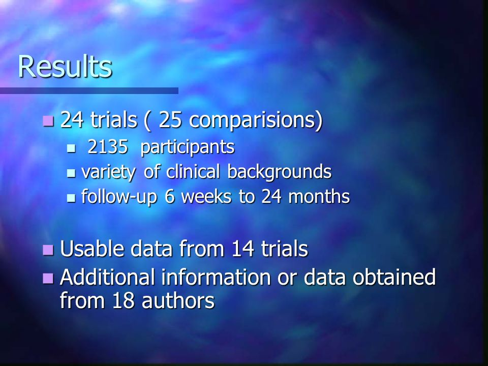 Results 24 trials ( 25 comparisions) Usable data from 14 trials
