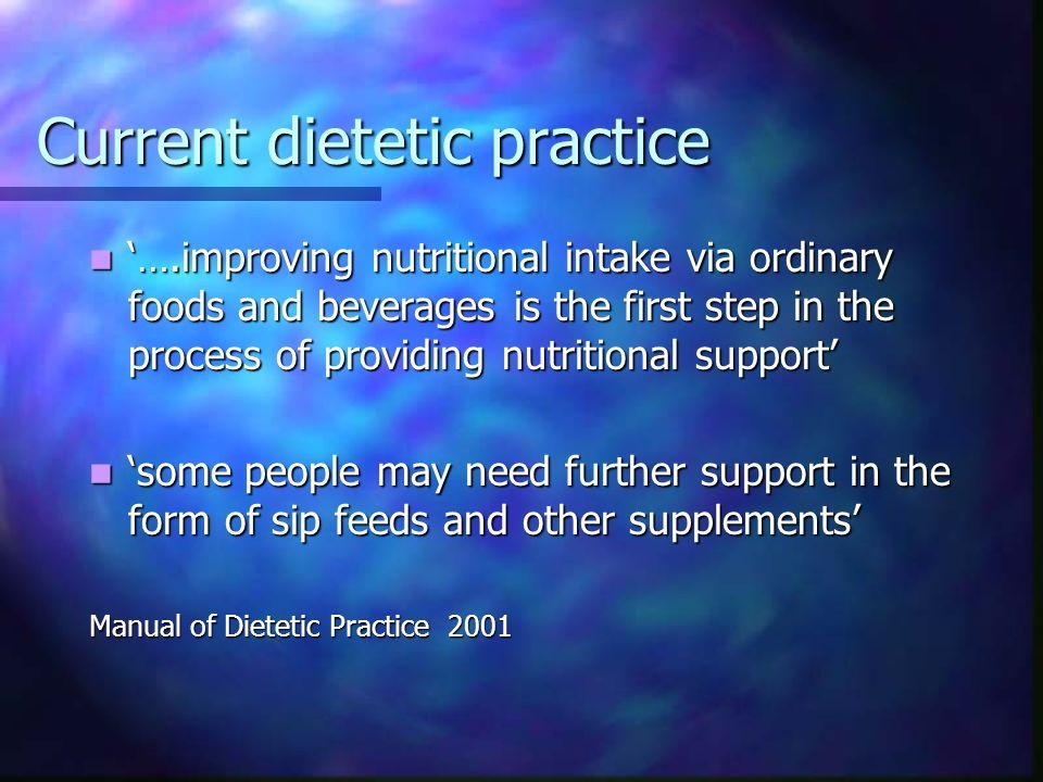 Current dietetic practice