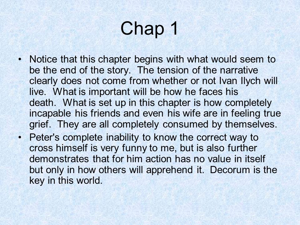 the death of ivan ilyich ppt  chap 1
