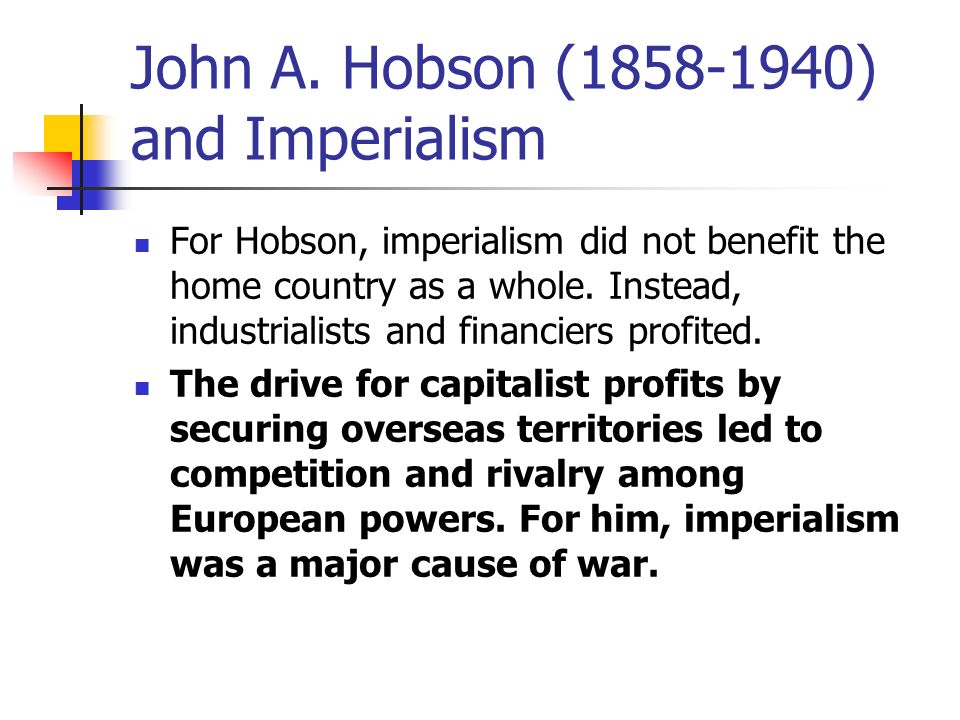 Hobson Lenin Thesis On The Cause Of European Imperialism – 843177