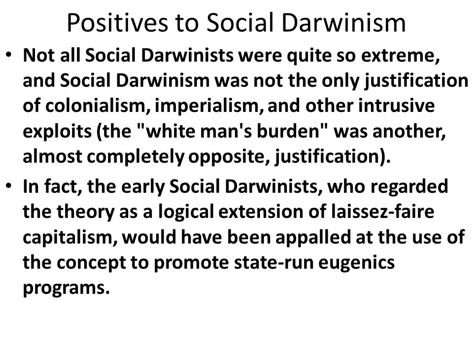 the concept and use of social darwinism Economic darwinism — compare social darwinism first known use of darwinism 1860 see words from the same year new time traveler darwinism defined for english language learners darwinism noun definition of darwinism for english language learners.