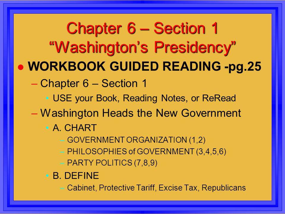 chapter 6 section 1 washington s presidency ppt download. Black Bedroom Furniture Sets. Home Design Ideas