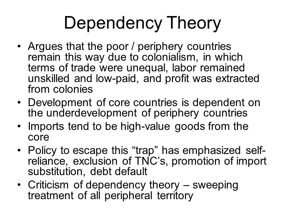 dependency and modernization theory on haiti One of the tools used to maintain developing countries' dependency upon the  west  modernisation theory, development thinking – which correlate with  different  the 'developing' haiti stands in for the helpless, dependent,.