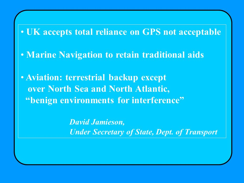 UK accepts total reliance on GPS not acceptable