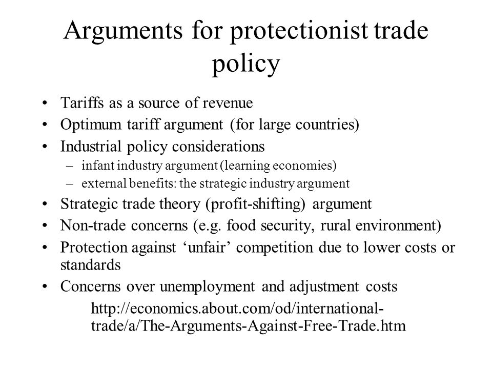 an explanation of the protectionism versus free trade argument Free trade versus protectionism by andrea maneschi  particularly those relating to foreign trade, and the opposing arguments it engendered in favour of free trade or protectionism section 2 focuses on the corn laws that prevented free trade in wheat and other grains in britain in the early nineteenth century, and describes their eventual.
