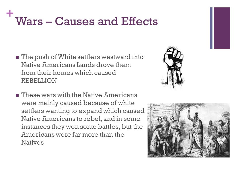 cause and effect native american Explain the reasons for the rise of slavery in the american colonies describe   while the americas remained firmly under the control of native peoples in the first .