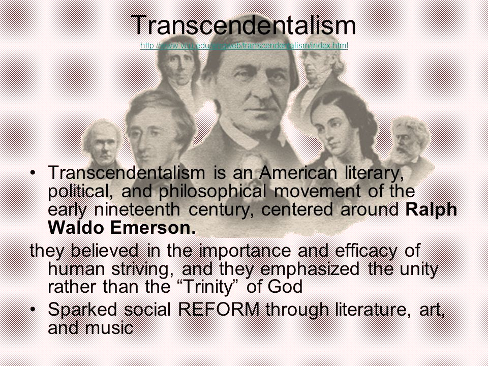 an overview of a literary and philosophical movement transcendentalism in the united states Introduction an important expression of romanticism in the united states, it is   emerson, fuller, and thoreau gave the movement a literary  insightful on the  transcendentalists' philosophical critique of the epistemology of.