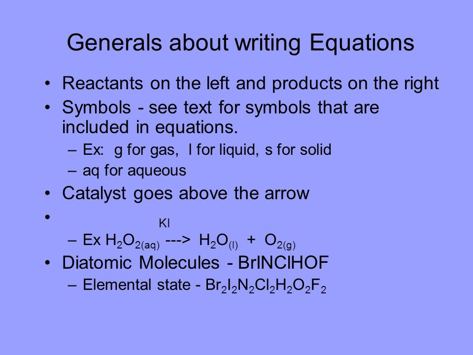 Generals about writing Equations
