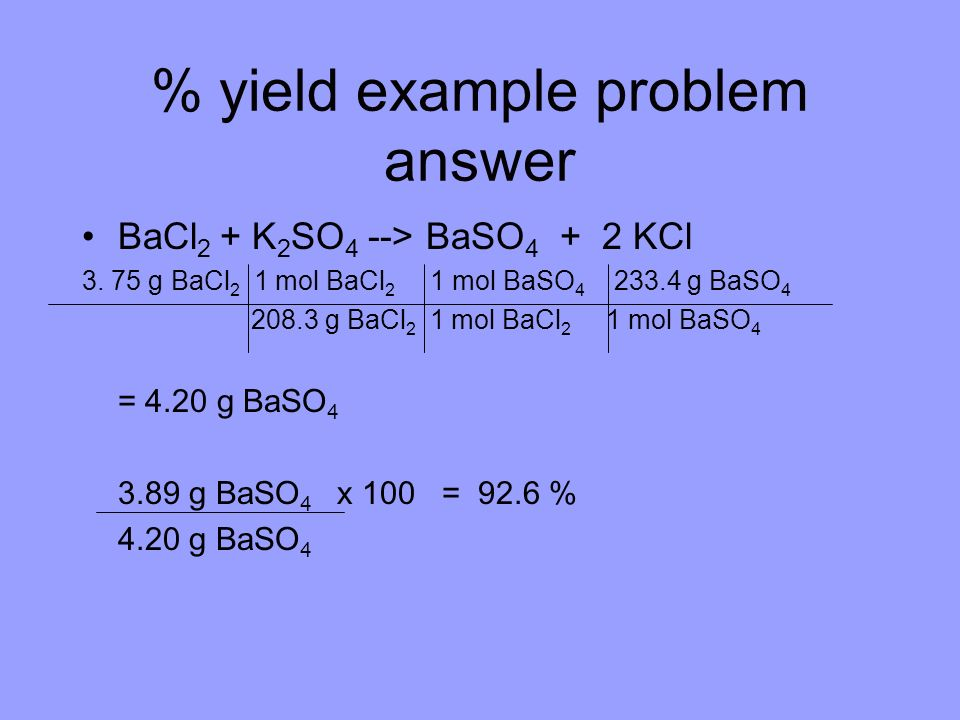 % yield example problem answer