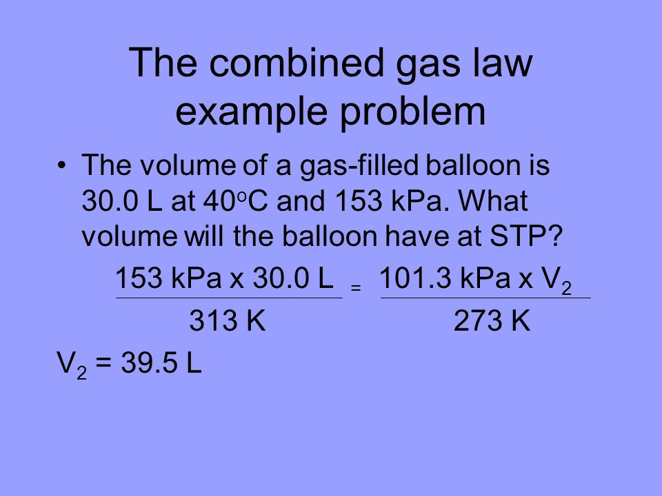 The combined gas law example problem