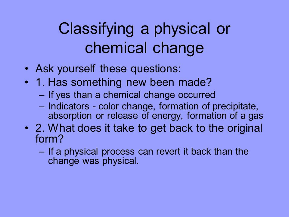 Classifying a physical or chemical change