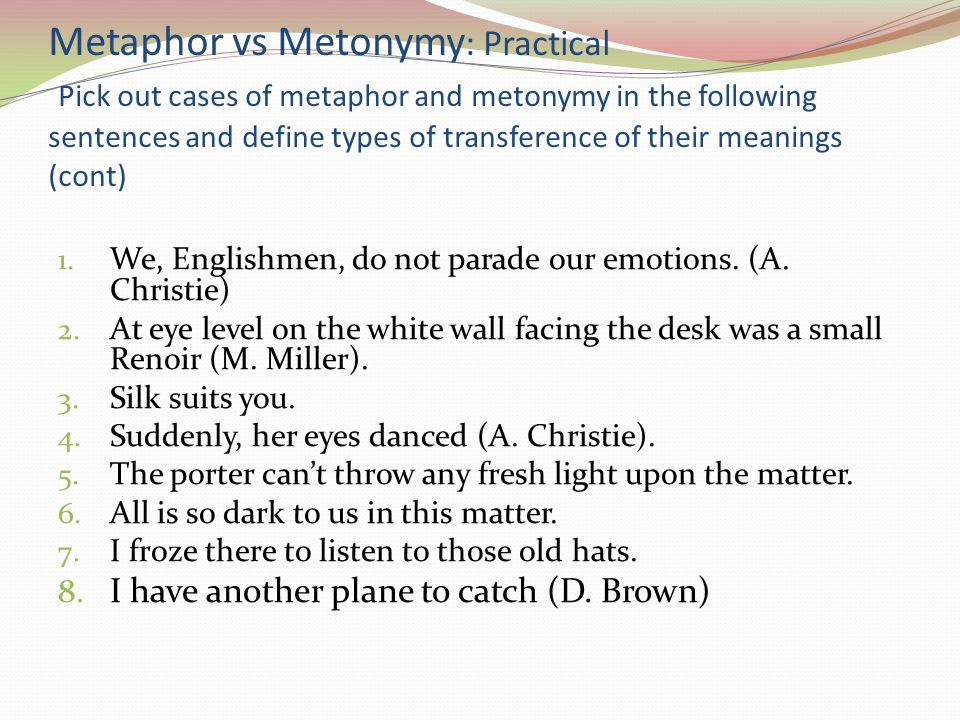 metaphor metonymy and vioce It presents a working definition of metonymy and reports some work that demonstrates the interaction of metonymy with metaphor and the grammatical voice in.