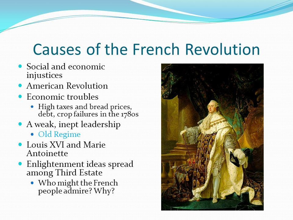 economic causes of french revolution essay The basic cause of the french revolution was the fact that the common people of france were not given any sort of real voice in their own government.