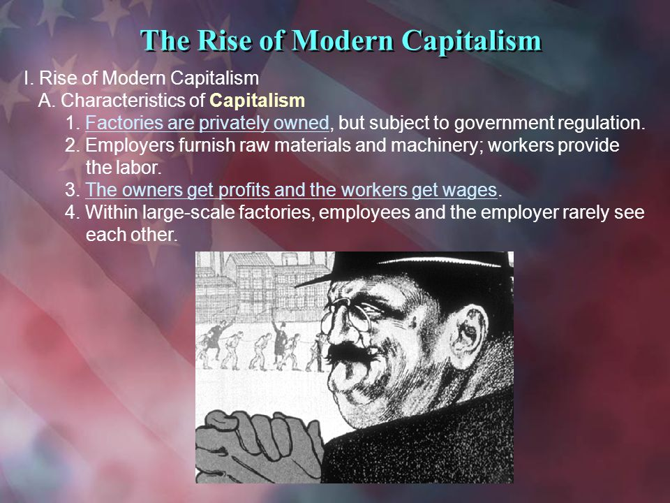 rise of industrial capitalism The relationship of slavery and capitalism is, in fact, one of the keys to  stood at  the center of the emergence of the industrial capitalism that is.