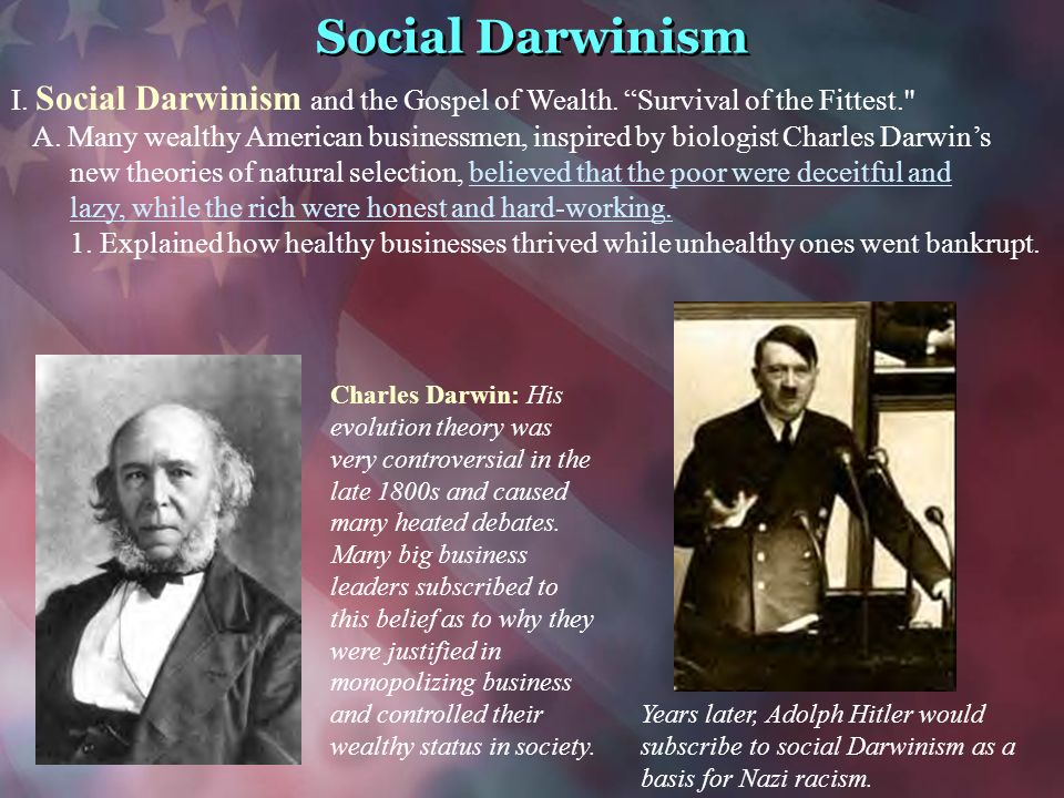 social darwinism and the economy of america Social darwinism and american laissez-faire capitalism in the economic arena spencer's theory of social evolution, called social darwinism by others.