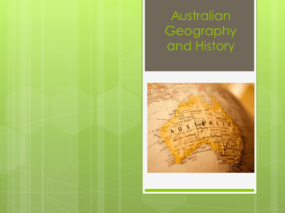 Australian Geography and History