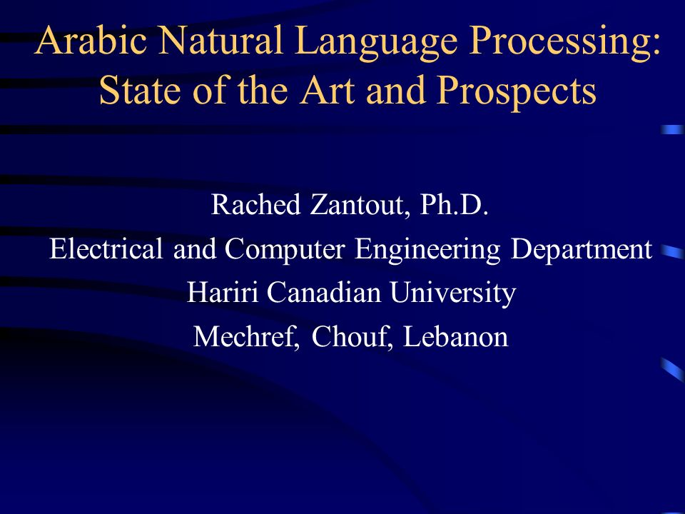 Arabic Natural Language Processing: State of the Art and ...