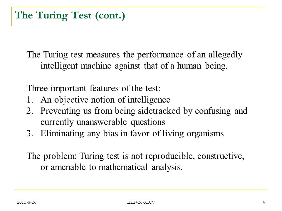 an analysis on artificial intelligence and the turing test Artificial intelligence turing test natural language analysis robot programs story  gen  human and a computer by asking questions and analyzing the answers.
