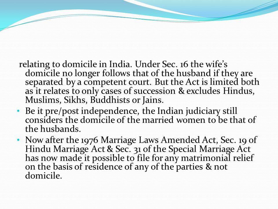 relating to domicile in India. Under Sec