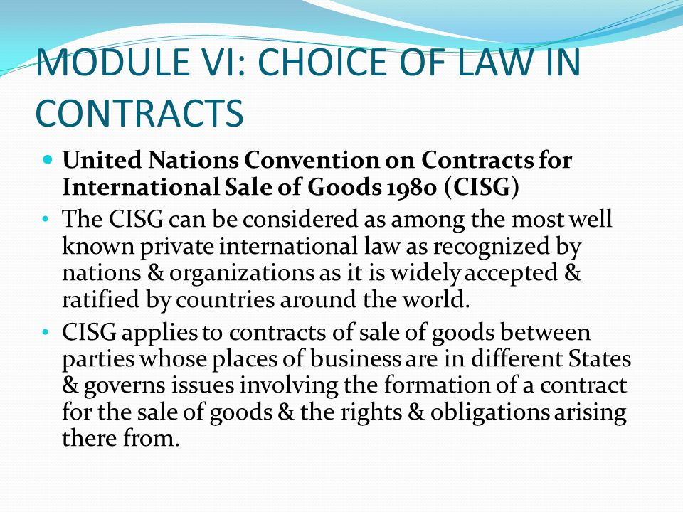 MODULE VI: CHOICE OF LAW IN CONTRACTS