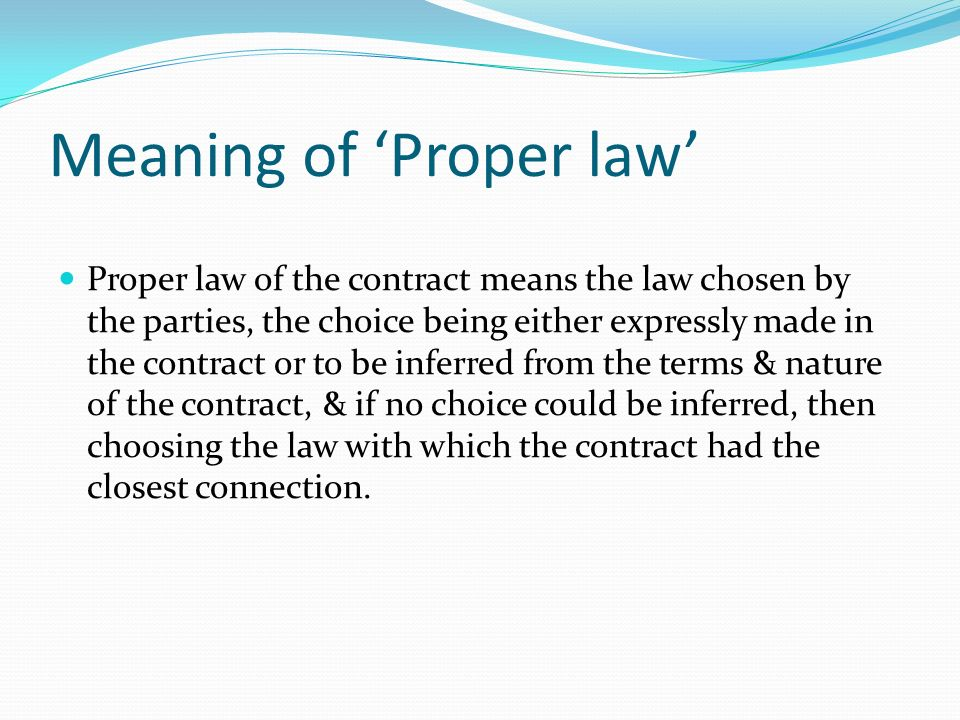 Meaning of 'Proper law'