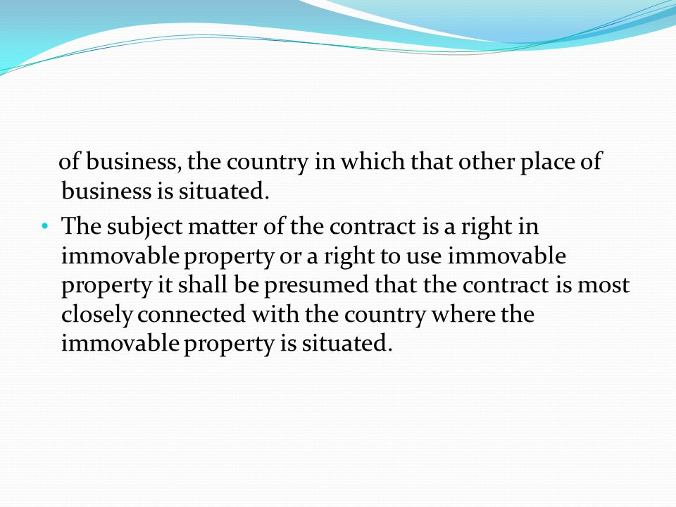 of business, the country in which that other place of business is situated.