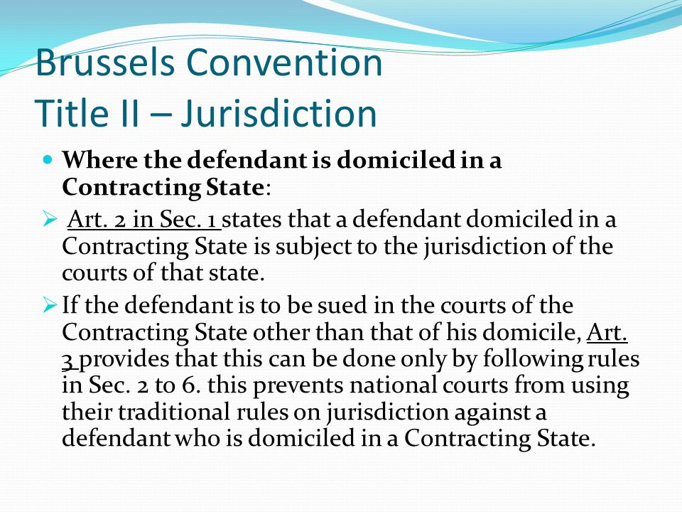 Brussels Convention Title II – Jurisdiction