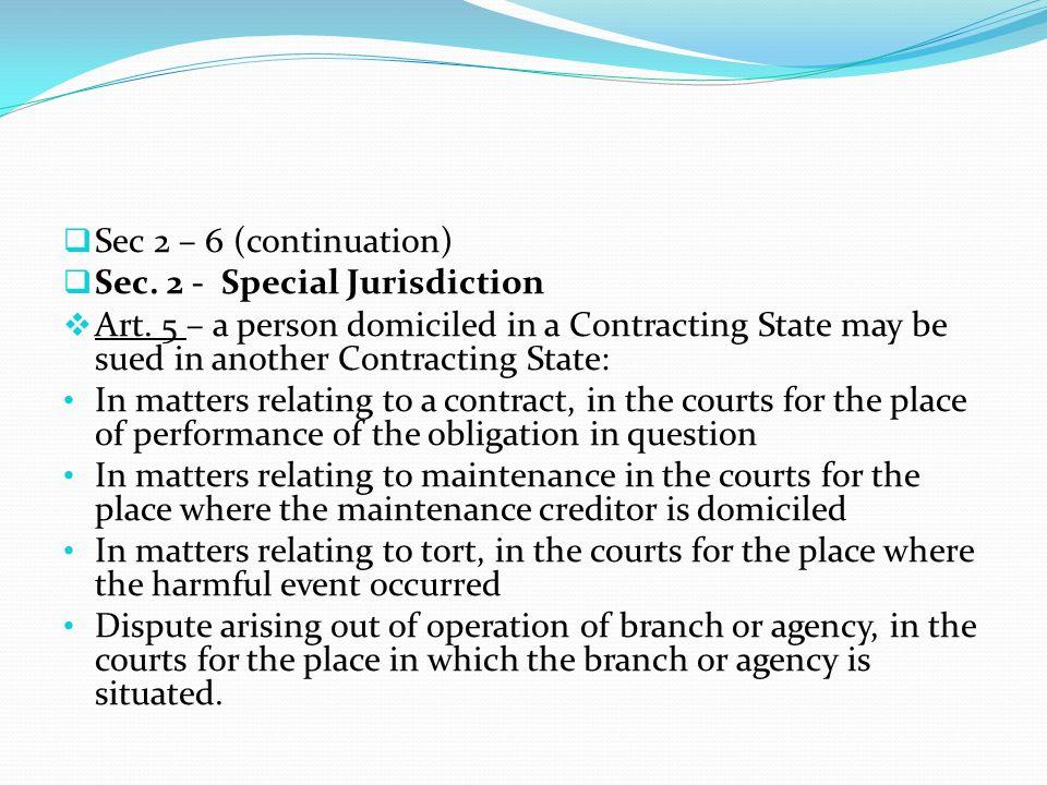 Sec 2 – 6 (continuation) Sec. 2 - Special Jurisdiction.