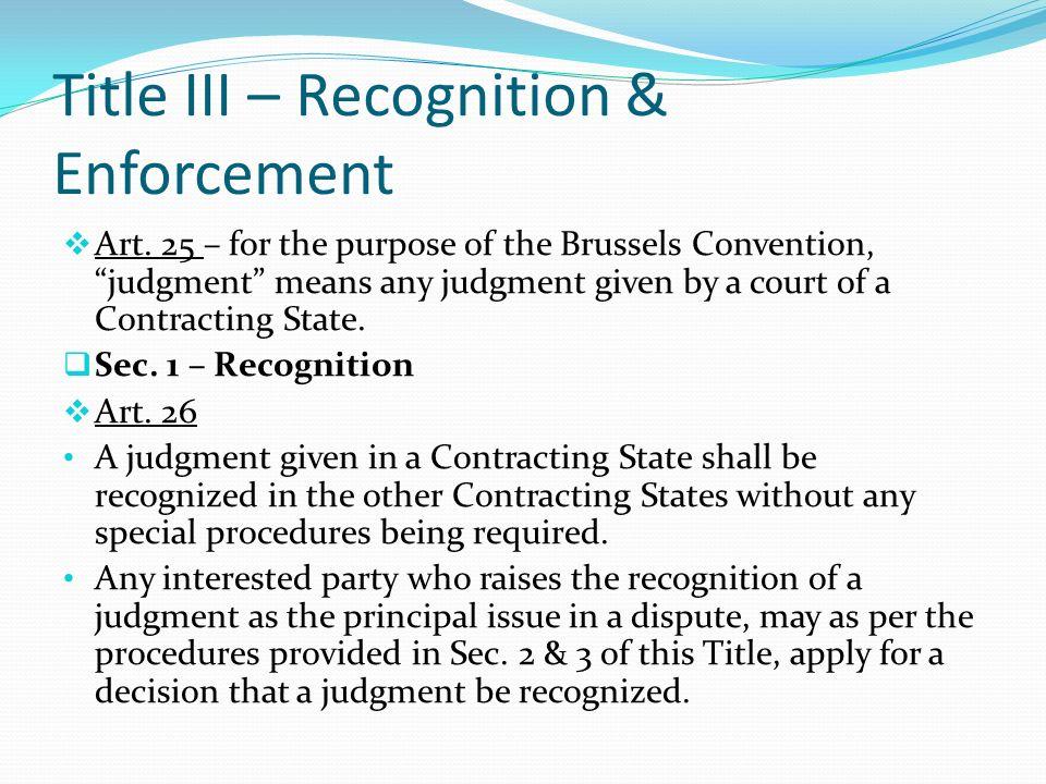 Title III – Recognition & Enforcement