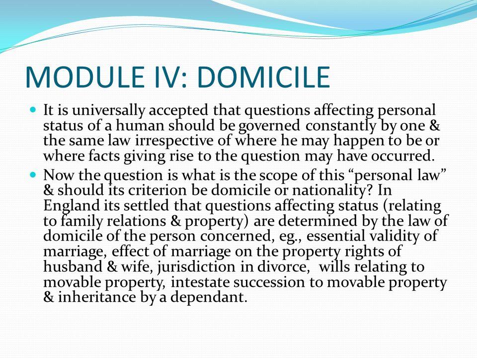 MODULE IV: DOMICILE