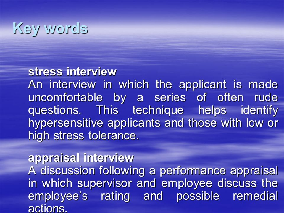 Key words stress interview