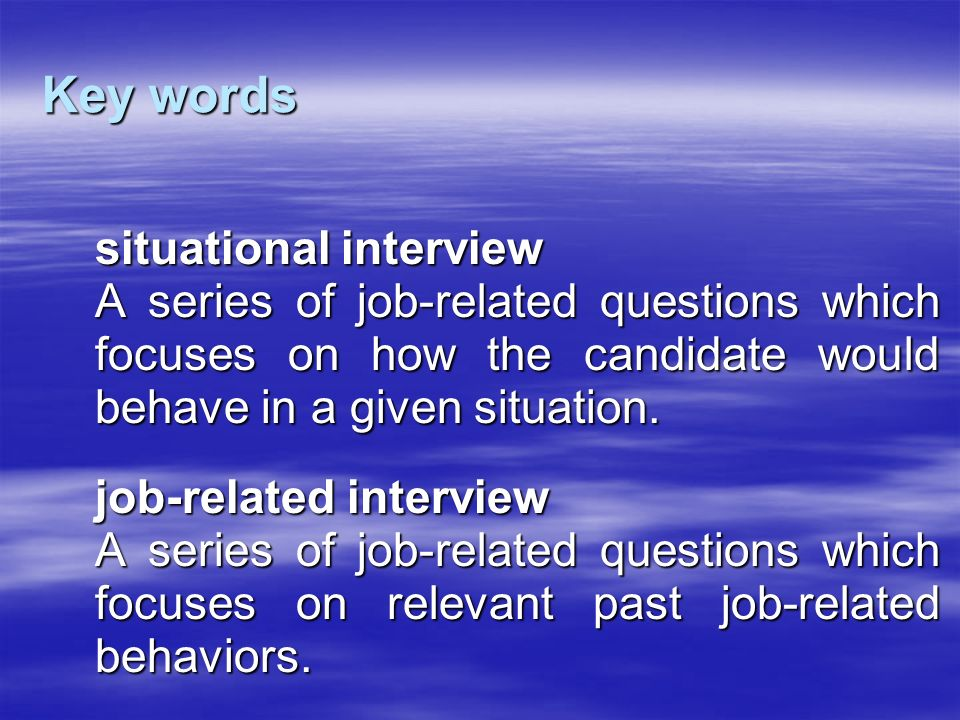 Key words situational interview