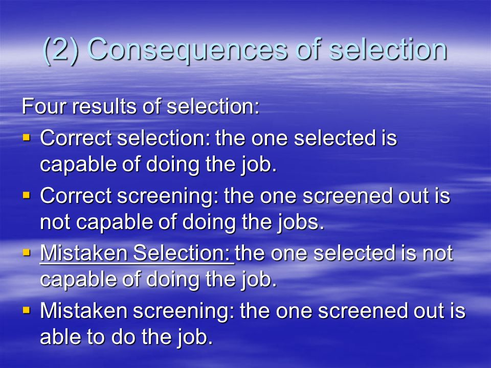 (2) Consequences of selection