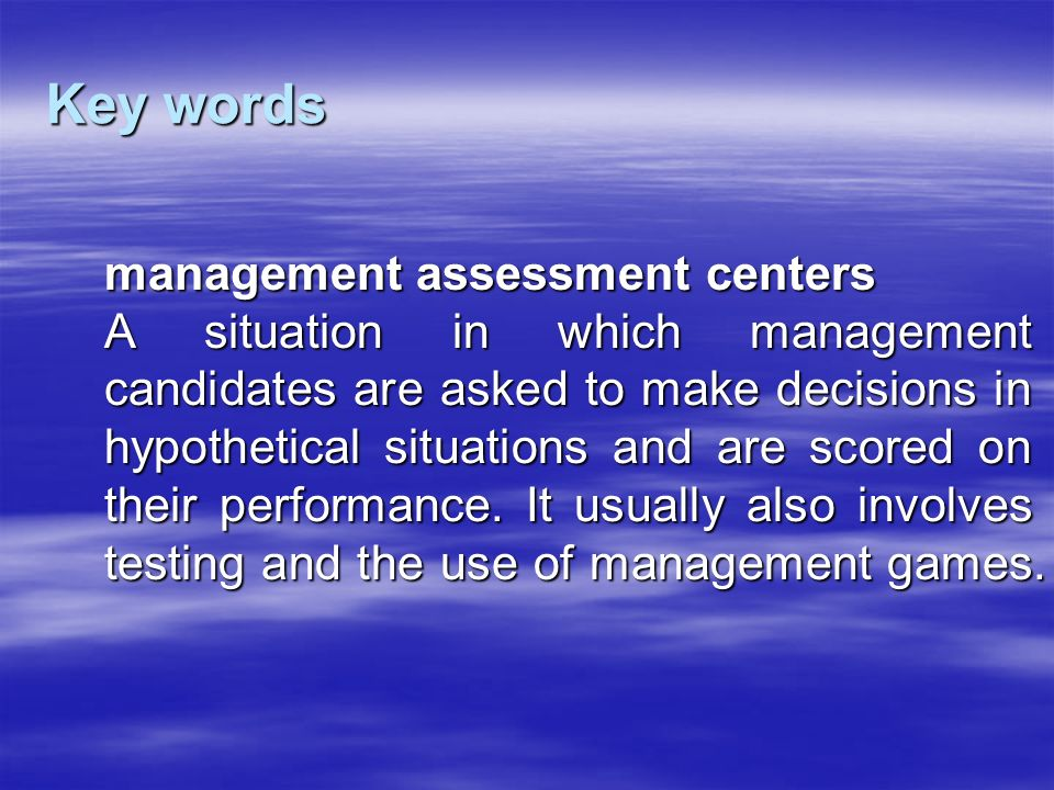 Key words management assessment centers