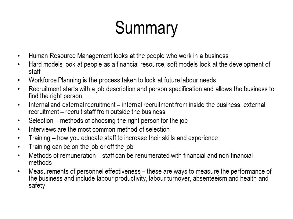 summary of human resource management Human resources managers plan,  develop human resource strategies and initiatives aligned with company policies  the society for human resource management.